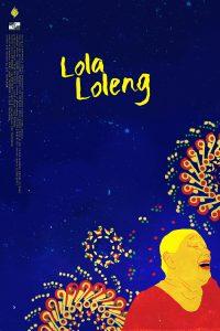 nolisoliph Cinemalaya2017 Lola Loleng