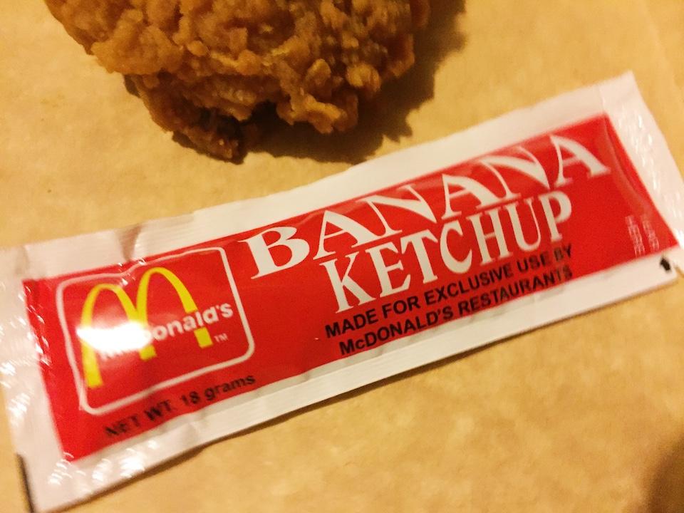 mcdonalds banana ketchup